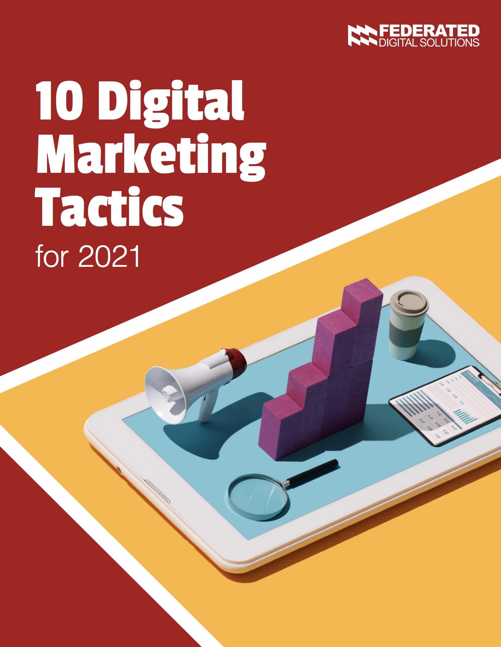 10 Digital Marketing Tactics for 2021 - FDS
